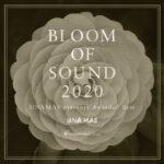 イマーシブ ディスク「BLOOM OF SOUND 2020」